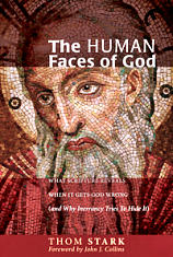 Thom Stark: The Human Faces of God